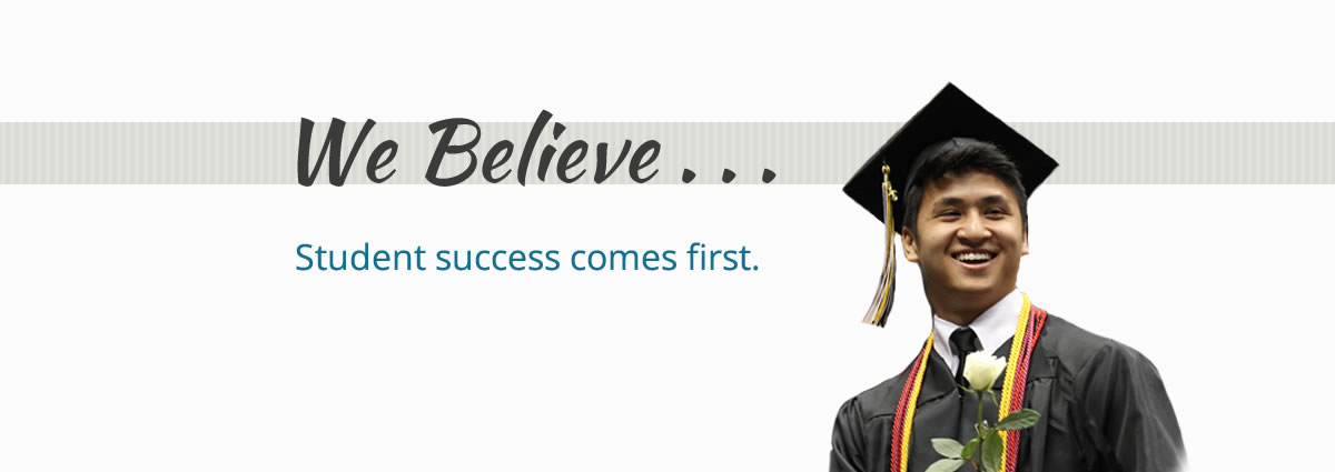 We believe student success comes first