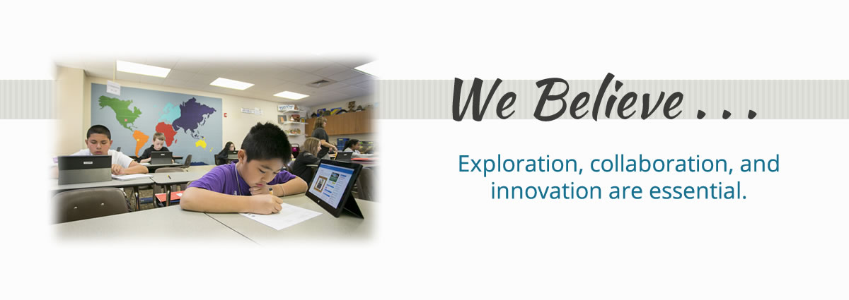 We believe exploration, collaboration, and innovation are essential
